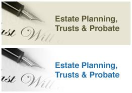 Estate Planning, Trusts & Probate